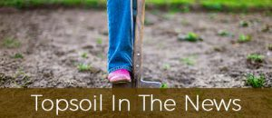 Topsoil in The News